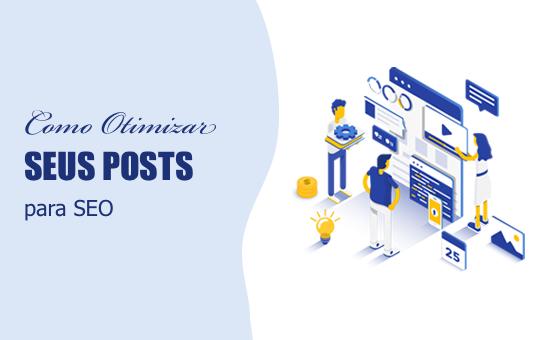 Dicas de SEO para otimizar suas postagens no blog