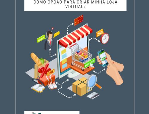 Por que escolher o WooCommerce como opção para criar minha loja virtual?