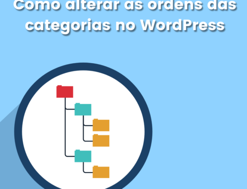 Como alterar a ordem das categorias no WordPress