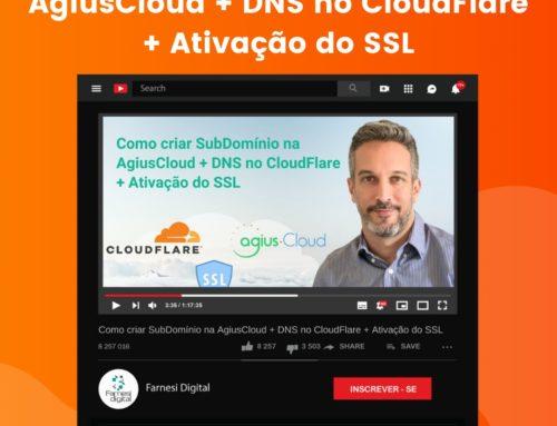 Como criar SubDomínio na AgiusCloud + DNS no CloudFlare + Ativação do SSL