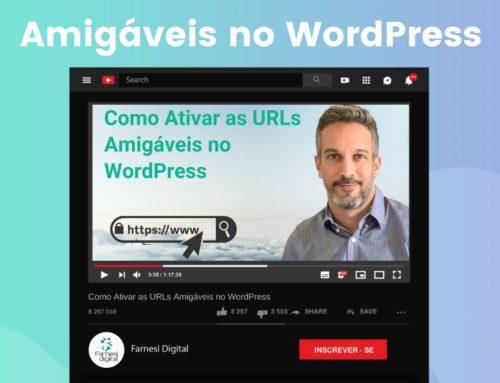 Como Ativar as URLs Amigáveis no WordPress